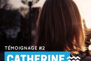Le combat de Catherine…